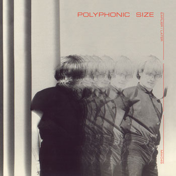 Polyphonic Size Earlier Later frontcover